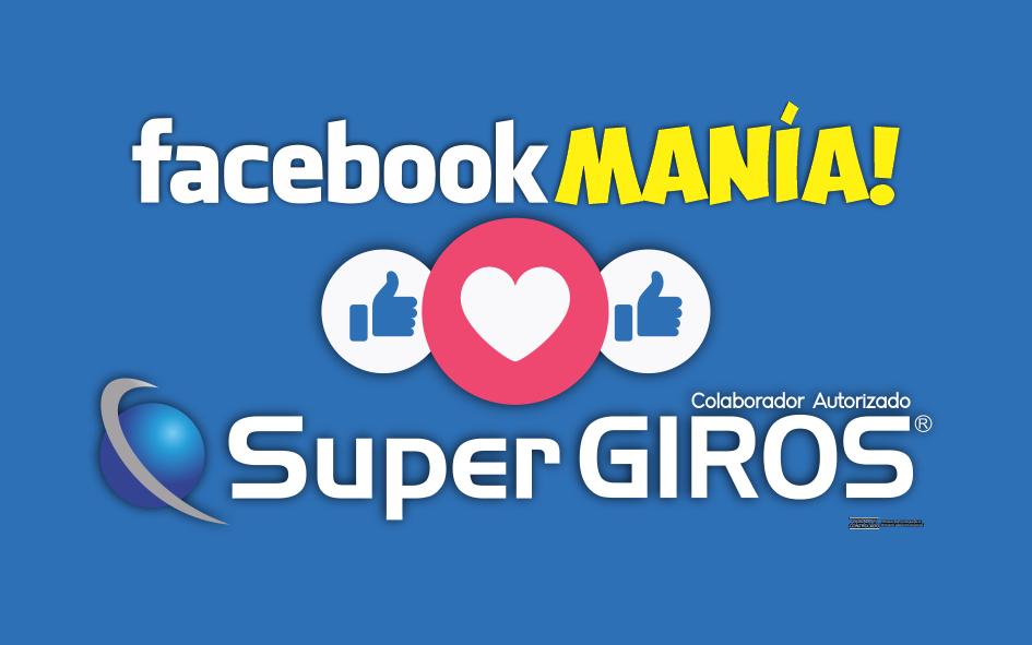 """Reglamento Campaña """"Facebookmanía SuperGIROS"""""""