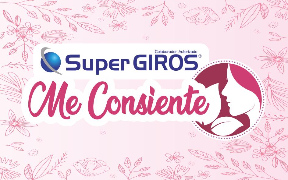 "Campaña ""SuperGIROS Me Consiente"""