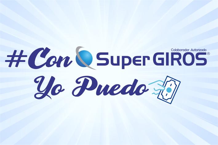 """""""#ConSuperGIROSYoPuedo"""""""